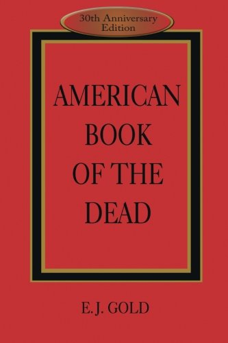 American Book of the Dead, Gold, E. J.