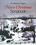 The Reader's Digest Merry Christmas Songbook: With Lyric Booklet