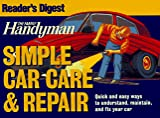 The Family Handyman: Simple Car Care & Repair (Family Handyman)