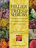 Hillier Gardener's Guide to Trees and Shrubs, The
