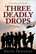Three Deadly Drops by Keith Donnelly