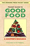 Pocket Guide to Good Food A Shopper's Resource