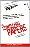 The COINTELPRO Papers: Documents from the FBI's Secret Wars Against Dissent in the United States (South End Press Classics Series)