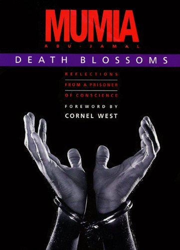 Death Blossoms: Reflections from a Prisoner of Conscience