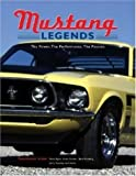 Mustang Legends: The Power. The Performance. The Passion