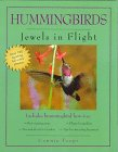 Hummingbirds, Jewels in Flight