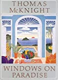 Buy Thomas McKnight : Windows on Paradise at amazon.com
