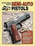 The Gun Digest Book Of Semi-Auto Pistols