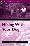 Hiking With Your Dog (Nuts 'N' Bolts Guide ts)