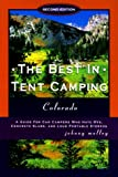 The Best in Tent Camping Colorado, 2nd Edition