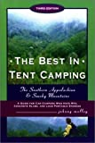The Best in Tent Camping The Southern Appalachian & Smoky Mountains, 3rd Edition