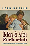 Before and After Zachariah: A Family Story About a Different Kind of Courage