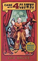 Case with Four Clowns by Leo Bruce
