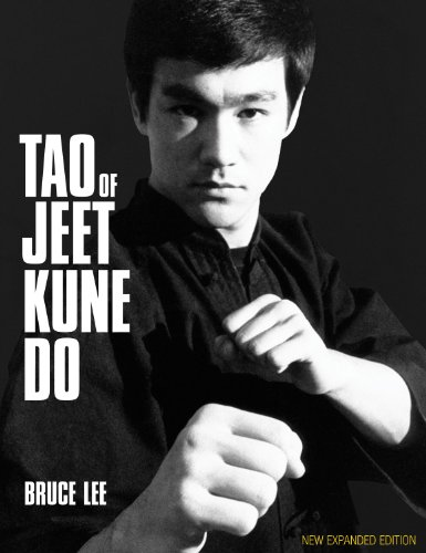 Tao of Jeet Kune Do: New Expanded Edition - Bruce Lee