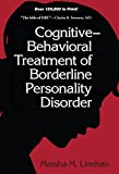 Cognitive-Behavioral Treatment of Borderline Personality Disorder Marsha Linehan