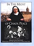 In the Midst of Chaos, Peace by Sister Wendy Beckett, Dan Paulos, Sister Mary Jean Dorcy
