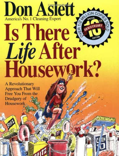 Is There Life After Housework, Don Aslett