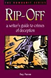 Rip-Off: A Writer's Guide to Crimes of Deception (Howdunit Writing)
