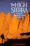  : The High Sierra: Peaks, Passes, and Trails
