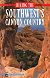 Hiking the Southwest's Canyon Country