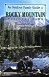 An Outdoor Family Guide to Rocky Mountain National Park