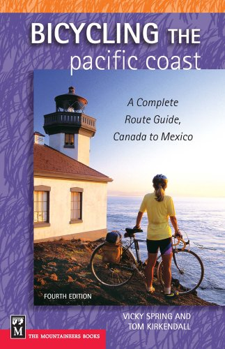 Bicycling The Pacific Coast, Vicky Spring; Tom Kirkendall