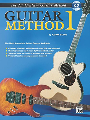 The 21st Century Guitar Method 1, Stang, Aaron
