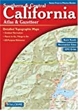 Southern and Central California Atlas and Gazetteer