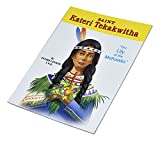 Blessed Kateri Tekakwitha by Lawrence G. Lovasik