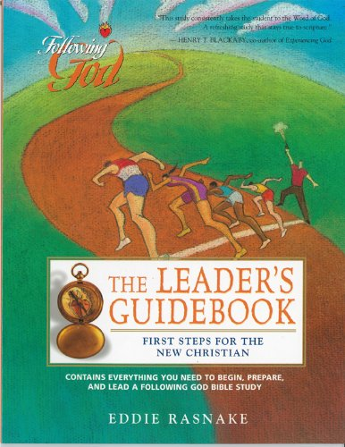 The Leader's Guidebook: First Steps for the New Christian, Rasnake, Eddie