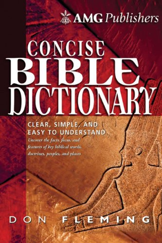 AMG Concise Bible Dictionary (AMG Concise Series), Fleming, Don