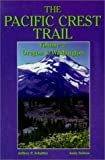 The Pacific Crest Trail: Oregon-Washington (Pacific Crest Trail)