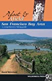 Afoot and Afield San Francisco Bay Area: A Comprehensive Hiking Guide