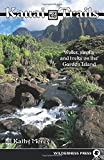 Kaua'I Trails: Walks, Strolls, and Treks on the Garden Island