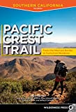 California Hiking: The Pacific Crest Trail: Southern California