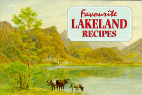 Favourite Lakeland Recipes (Favourite Recipes)