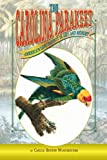 The Carolina Parakeet : America\'s Lost Parrot In Art And Memory