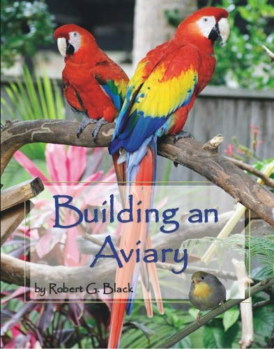Building an Aviary