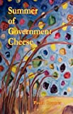 Summer of Government Cheese, Coomer, Paula