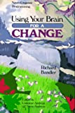 Book Cover: Using Your Brain--for A Change By Richard Bandler