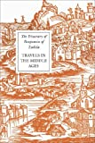The Itinerary of Benjamin of Tudela: Travels in the Middle Ages