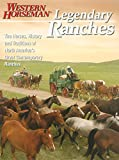 Legendary Ranches