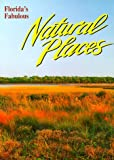 Camping Florida: Florida's Fabulous Natural Places (Florida's Fabulous Nature Series)