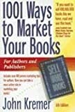 1001 Ways to Market Your Books, Sixth Edition
