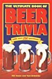 The Ultimate Book of Beer Trivia