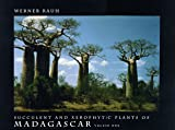 Succulent and Xerophytic Plants of Madagascar (Volume I)