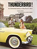 Thunderbird! An Illustrated History of the Ford T-Bird