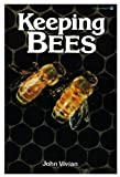 Keeping Bees by John Vivian (Paperback - January 1, 1986)