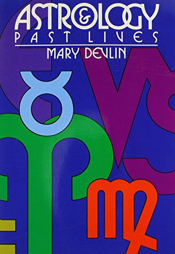 Astrology & Past Lives, Devlin, Mary