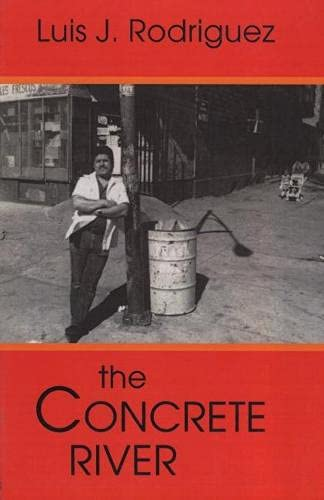 The Concrete River, Rodr�guez, Luis J.